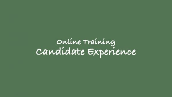 online training candidate experience
